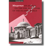 Muqarnas, Volume 22 by Gulru Necipoglu, 9789004147027
