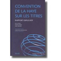 Convention de la Haye sur les Titres: Rapport Explicatif by Hague Conference on Private International Law, 9789004148536