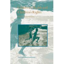Children's Health and Children's Rights by Michael Freeman, 9789004148949