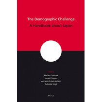 The Demographic Challenge: A Handbook about Japan by Florian Coulmas, 9789004154773