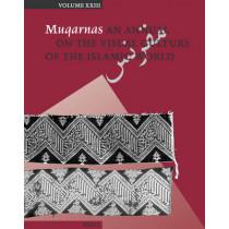 Muqarnas, Volume 23 by Gulru Necipoglu, 9789004154926