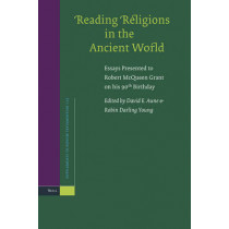 Reading Religions in the Ancient World: Essays Presented to Robert McQueen Grant on his 90th Birthday by David Edward Aune, 9789004161962