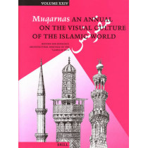 """Muqarnas, Volume 24: History and Ideology: Architectural Heritage of the """"Lands of Rum"""" by Gulru Necipoglu, 9789004163201"""