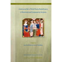 Contracts For a Third-Party Beneficiary: A Historical and Comparative Account by Jan J. Hallebeek, 9789004169746
