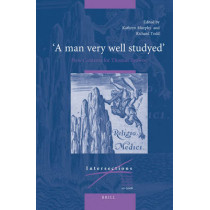 """""""A man very well studyed"""": New Contexts for Thomas Browne by Kathryn Murphy, 9789004171732"""