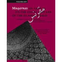 Muqarnas, Volume 25: Frontiers of Islamic Art and Architecture: Essays in Celebration of Oleg Grabar's Eightieth Birthday. The Aga Khan Program for Islamic Architecture Thirtieth Anniversary Special Volume by Gulru Necipoglu, 9789004173279