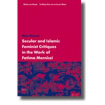 Secular and Islamic Feminist Critiques in the Work of Fatima Mernissi by Raja Rhouni, 9789004176164