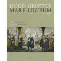 Hugo Grotius Mare Liberum 1609-2009: Original Latin Text and English Translation by Professor Robert Feenstra, 9789004177017