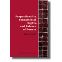 Proportionality, Fundamental Rights and Balance of Powers by Davor Susnjar, 9789004182868