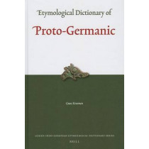 Etymological Dictionary of Proto-Germanic by Guus Kroonen, 9789004183407