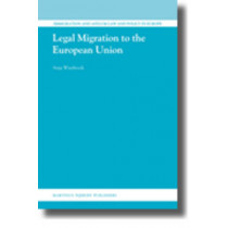 Legal Migration to the European Union by Anja Wiesbrock, 9789004184077