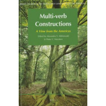 Multi-verb Constructions: A View from the Americas by Alexandra Aikhenvald, 9789004194526