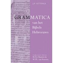 <i>Grammatica van het Bijbels Hebreeuws</i> en <i>Leerboek van het Bijbels Hebreeuws</i> (2 vols): Twaalfde, herziene editie door M.F.J. Baasten en W.Th. van Peursen by J. P. Lettinga, 9789004214484