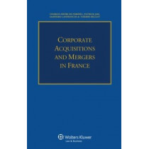 Corporate Acquisitions and Mergers in France by Charles-Henri De Pardieu, 9789041152695