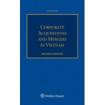 Corporate Acquisitions and Mergers in Vietnam by Tony Foster, 9789041189875