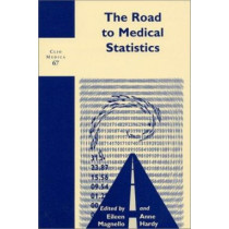 The Road to Medical Statistics by Eileen Magnello, 9789042015975