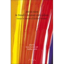 <i>Joie de vivre</i> in French Literature and Culture: Essays in Honour of Michael Freeman by Susan Harrow, 9789042025790
