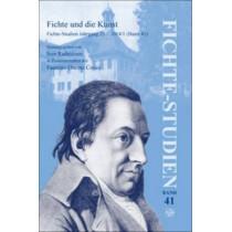 Fichte und die Kunst: Fichte-Studien Jahrgang 25 - 2014/1 (Band 41) by Ives Radrizzani, 9789042038813