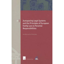 Juxtaposing Legal Systems and the Principles of European Family Law on Parental Responsibilities by Jane Mair, 9789050959797