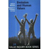 Evolution and Human Values by Robert Wesson, 9789051838305