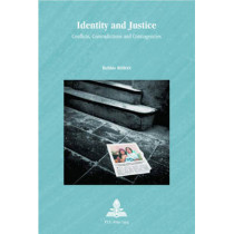 Identity and Justice: Conflicts, Contradictions and Contingencies: v. 24 by Debbie Rodan, 9789052011974