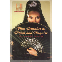 Film Remakes as Ritual and Disguise: From Carmen to Ripley by Anat Zanger, 9789053567845