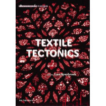 Textile Tectonics - Research and Design by Lars Spuybroek, 9789056628024