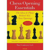 Chess Opening Essentials: The Ideas and Plans Behind All Chess Openings: v. 1 by Stefan Djuric, 9789056912031
