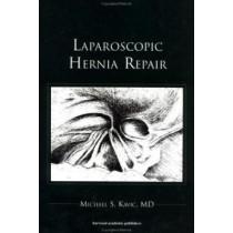 Laparoscopic Hernia Repair by Michael S. Kavic, 9789057025389