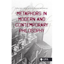 Metaphors in Modern and Contemporary Philosophy by Arthur Cools, 9789057181849
