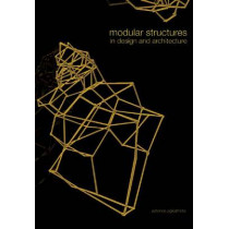 Modular Structures in Design and Architecture by BIS Publishers, 9789063692063