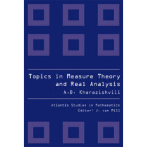 Topics In Measure Theory And Real Analysis by Alexander B. Kharazishvili, 9789078677208