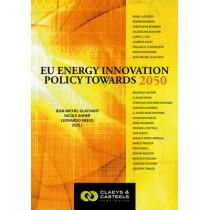 European Energy Studies, Volume II: EU Energy Innovation Policy Towards 2050 by Jean-Michel Glachant, 9789081690430