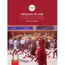 Persian in Use: An Elementary Textbook of Language and Culture by Professor of Persian Anousha Sedighi, 9789087282172