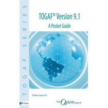 TOGAF Version 9.1: A Pocket Guide by Andrew Josey, 9789087536787