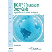TOGAF 9 Foundation Study Guide by Rachel Harrison, 9789087537418