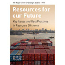 Resources for our Future: Key Issues and Best Practices in Resource Efficiency by Rob Weterings, 9789089645296