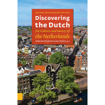 Discovering the Dutch: On Culture and Society of the Netherlands by Emmeline Besamusca, 9789089647924