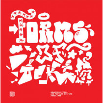Forms Of Rockin': Graffiti Letters and Popular Culture by Anssi Arte, 9789185639748