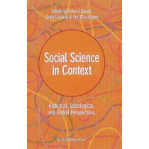 Social Science in Context: Historical, Sociological, and Global Perspectives by Rickard Danell, 9789187351044