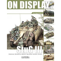 On Display: Sturmgeschutz III: Vol. 2 by Toni Canfora, 9789197677370