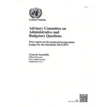 Advisory Committee on Administrative and Budgetary Questions: programme budget for the biennium 2014-2015 by United Nations: Advisory Committee on Administrative and Budgetary Questions, 9789218300706