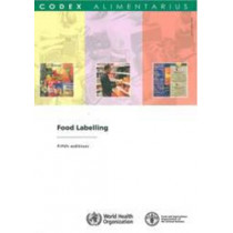 Food Labelling by Codex Alimentarius Commission FAO/WHO, 9789251058404