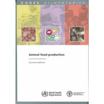 Animal Food Production by Codex Alimentarius Commission, 9789251063941