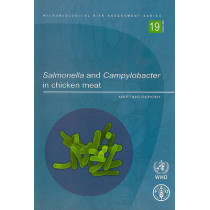 Salmonella and Campylobacter in chicken meat: meeting report (Microbiological risk assessment series) by Food and Agriculture Organization of the United Nations, 9789251064115