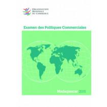 Examen Des Politiques Commerciales 2015: Madagascar: Madagascar by World Trade Organization, 9789287040435