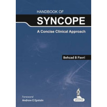 Handbook of Syncope: A Concise Clinical Approach by Behzad B. Pavri, 9789350909539