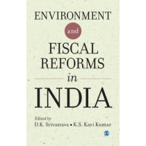 Environment and Fiscal Reforms in India by D. K. Srivastava, 9789351500414