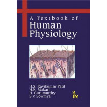 A Textbook of Human Physiology by H. S. Ravi Kumar Patil, 9789380026503