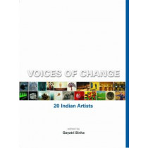 Voices of Change: 20 Indian Artists by Gayatri Sinha, 9789380581064